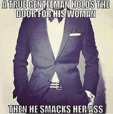 Gentleman Meme - meme true gentleman