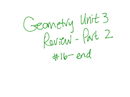 showme geometry unit 3 review part 2