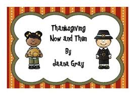 thanksgiving then and now teaching resources teachers pay teachers