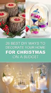 decorate your home on a budget best diy ways to decorate your home for christmas on a budget
