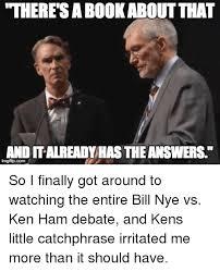 Ken Ham Meme - 25 best memes about bill nye and ken bill nye and ken memes