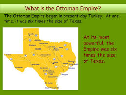 Present Day Ottoman Empire The Ottoman Empire Before The Middle East Became The Middle East