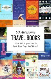 best travel books images 50 best travel books of all time books book lists and reading lists jpg