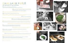 ecole de cuisine 17 190 cours illustrés à l école de cuisine alain ducasse