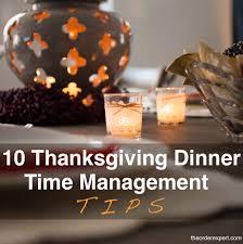 thanksgiving dinner time management tips the order expert
