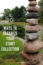 10 tips for organizing a story collection