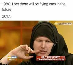 Bet Meme - britain s first transgender muslim i bet there will be flying