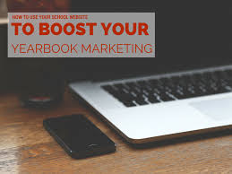 yearbook website how to boost your yearbook marketing with your school s website