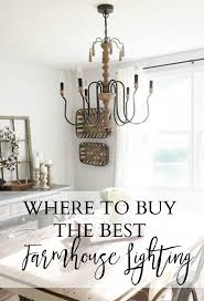 Farmhouse Lighting Chandelier by Home Where To Buy The Best Farmhouse Lighting Lauren Mcbride