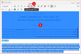 cara membuat blog tulisan cara membuat tulisan di wordpress rata kanan kiri dedezire