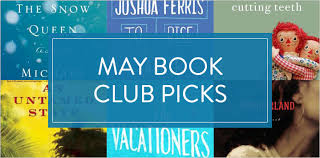 best book club books for may straub roxane and more