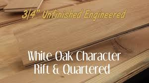 unfinished engineered white oak character rift qtrd hardwood