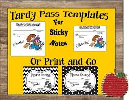 tardy slip templates for sticky notes or print and go