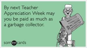 Teacher Appreciation Memes - funny teacher week memes ecards someecards