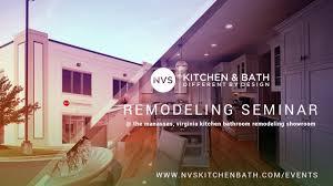 nvs kitchen and bath manassas virginia remodeling seminar 703