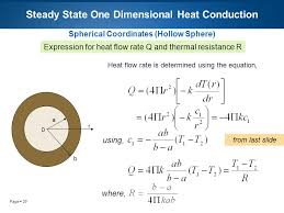 29 page 29 steady state one dimensional heat conduction spherical coordinates hollow sphere expression