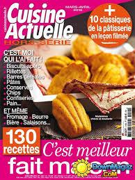 cuisine actuelle patisserie pdf cuisine actuelle hors série mars avril 2015 no 115