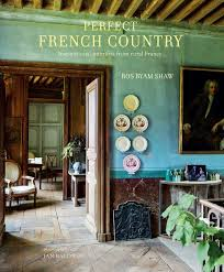 Inspirationinteriors Required Reading Perfect French Country Inspirational Interiors