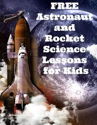 free astronaut and rocket ship lessons u2013 only passionate curiosity