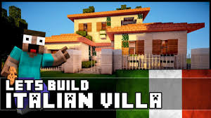 Italian Style Houses by Minecraft How To Make An Italian Villa Youtube