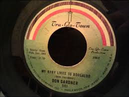 don gardner my baby likes to boogaloo frantic 60 u0027s soul r u0026b