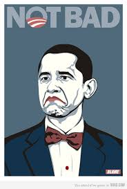 Not Bad Meme Obama - obama not bad meme politicalmemes com
