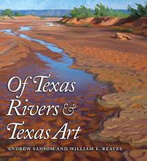 Texas rivers images Texas rivers and texas art texas a m university consortium press jpeg