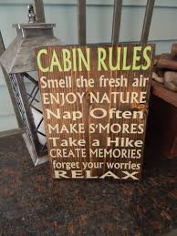 cabin quote cabin decor cabin rules sign custom indoor outdoor