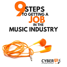 9 steps to getting a job in the music business cyber pr music