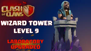 free clash of clans wizard clash of clans new update wizard tower level 9 laboratory