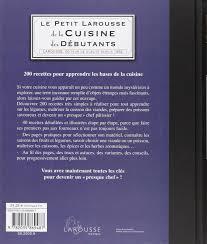 le petit larousse cuisine larousse de la cuisine discovering altamash gaziyani