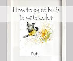 watercolor tutorial chickadee how to paint birds in watercolor part ii