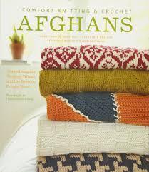 comfort knitting u0026 crochet afghans more than 50 beautiful