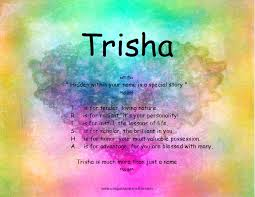 trisha on meaning meaning of trisha trisha is a nickname of