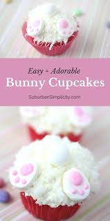Simple Easter Decorations For Cupcakes by Easy And Adorable Bunny Cupcakes Easter Dessert Idea