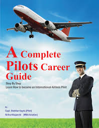 complete pilots career guide learn how to become an international
