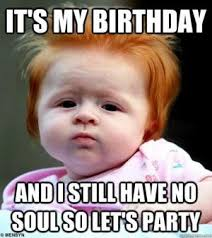 Birthday Party Memes - top hilarious unique birthday memes to wish friends relatives
