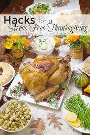 hacks for a stress free thanksgiving around my family table