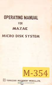 mazak micro disk system operations and programming manual mazak