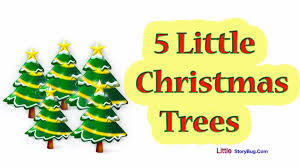Decorate Christmas Tree Song by Christmas Songs For Children 5 Little Christmas Trees