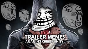 Creed Meme - trailer memes assassin s creed unity youtube