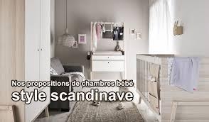 chambre bebe design scandinave chambre bébé scandinave nos idées pour l ameublement chambre bébé