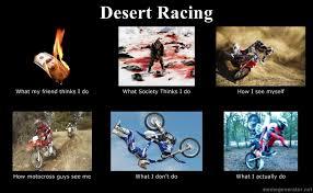 Motocross Meme - my desert racing meme dirt bike addicts