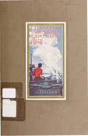 souvenir book of the cleveland industrial exposition cleveland souvenir book of the cleveland industrial exposition