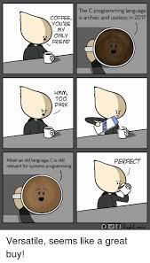 Old Language Meme - 25 best memes about c programming language c programming