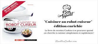 cuisiner quelqu un avis sur le livre cuisiner au cuiseur édition enrichie