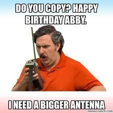 Abby Meme - you copy happy birthday abby