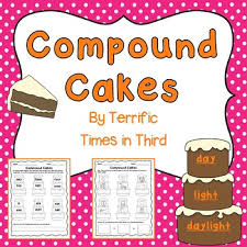 compound cakes fun worksheets for compound words by terrific