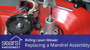 replacing a mandrel assembly on a riding lawn mower youtube