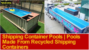 shipping container pools pools made from recycled shipping